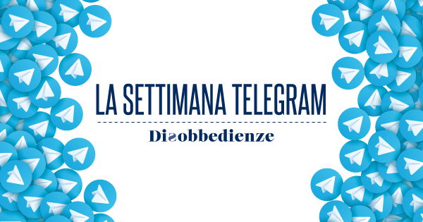 La settimana Telegram (1-9 Maggio 2020)