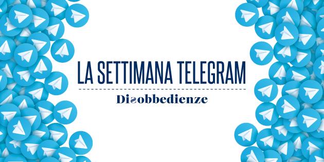 La settimana Telegram (18-24 maggio)